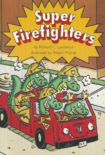 9780673613424: READING 2000 LEVELED READER 2.41B SUPER FIREFIGHTERS (Scott Foresman Reading: Yellow Level)