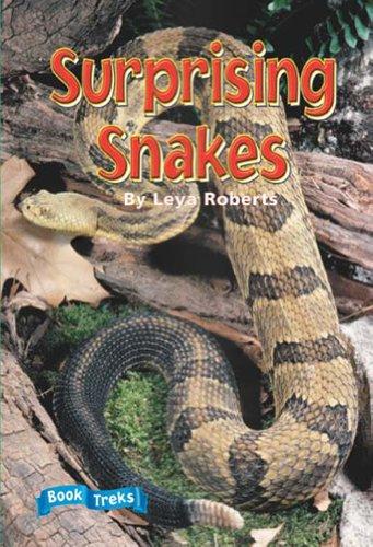 BOOK TREKS SURPRISING SNAKES LEVEL 5: Leya Roberts
