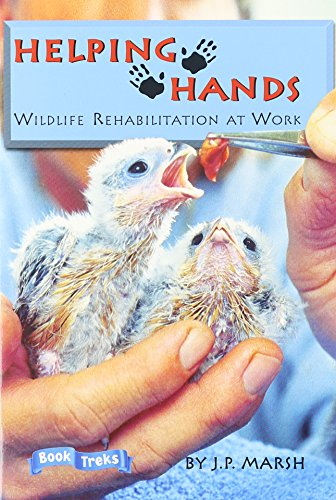 9780673617644: BOOK TREKS HELPING HANDS: WILDLIFE REHABILITATION AT WORK LEVEL 5