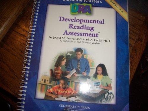 Developmental Reading Assessment (Blackline Masters, Grade 4-8): Joetta M. Beaver