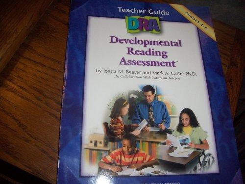 Developmental Reading Assessment, Teacher's Guide, Grades 4-8: Joetta M. Beaver