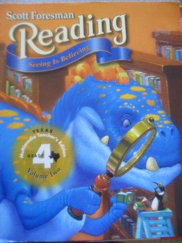 9780673621498: Scott Foresman Reading (Seeing is Believing, Grade 4 Volume 2)
