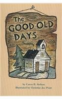 The Good Old Days: Caren B. Stelson