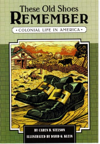 9780673625786: These old shoes remember: Colonial life in America (Leveled readers)