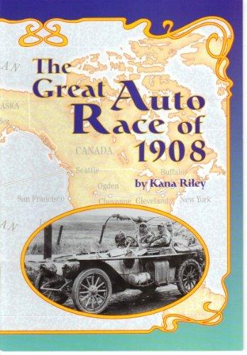 The Great Auto Race of 1908 (Scott: Riley, Kana