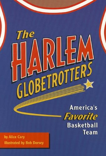 9780673628701: The Harlem Globetrotters: America's Favorite Basketball Team