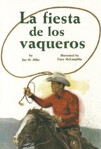 9780673629029: READING 2000 LEVELED READER 6.168B LA FIESTA DE LOS VAQUEROS (Scott Foresman Reading: Orange Level)