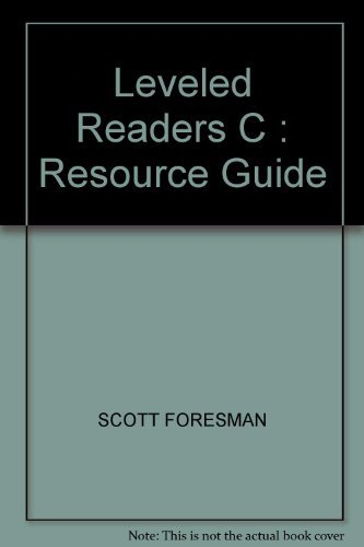 9780673644152: Leveled Readers C : Resource Guide