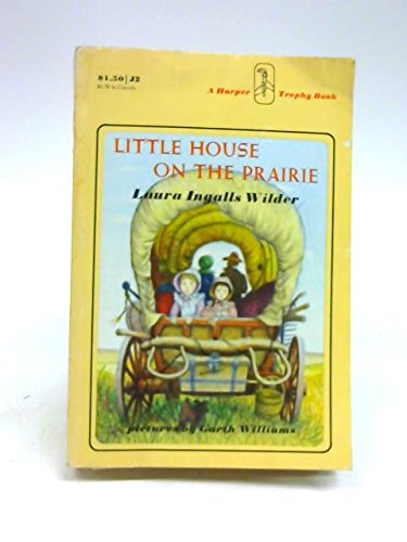 Little House on the Prairie by Laura: LAURA INGALLS WILDER