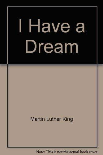 9780673710024: Title: I Have a Dream Writings and Speeches that Changed