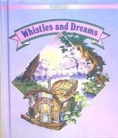 9780673726544: Whistles and Dreams 2/2 (FOCUS Reading for Success)