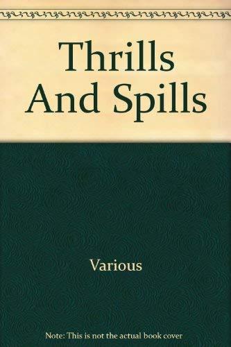 9780673726568: Thrills And Spills