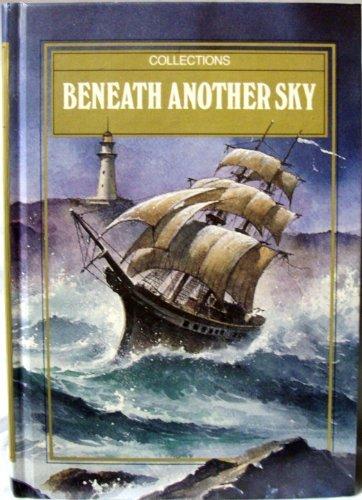 9780673733566: Beneath Another Sky
