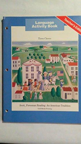 9780673744807: Scott, Foresman Reading, Three Cheers, Language Activity Book, Teacher's Edition