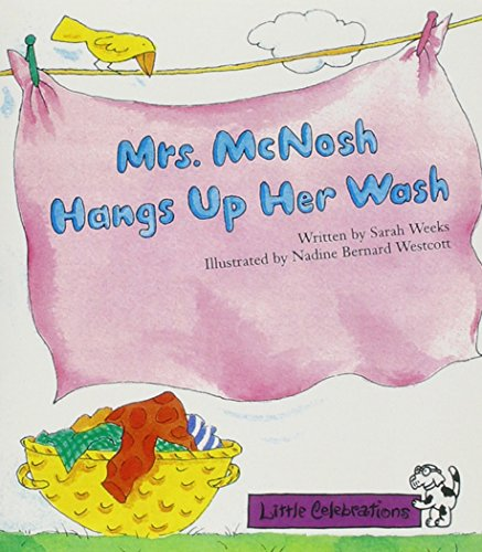 9780673757173: Little Celebrations, Mrs. McNosh Hangs Up Her Wash, Single Copy, Fluency, Stage 3a