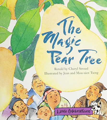 LITTLE CELEBRATIONS, THE MAGIC PEAR TREE, SINGLE: CELEBRATION PRESS