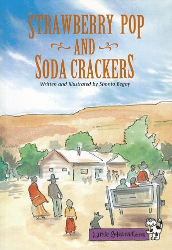 9780673757364: LITTLE CELEBRATIONS, STRAWBERRY POP AND SODA CRACKERS, SINGLE COPY, FLUENCY, STAGE 3A (Little Celebrations Guided Reading)