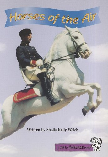 LITTLE CELEBRATIONS, HORSES OF THE AIR, SINGLE: Welch, Sheila Kelly