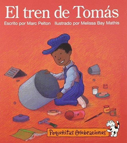 9780673758576: Pequenitas Celebraciones, El Tren de Tomas/Tylers Train, Single Copy, Emergent, Stage 1 (Little Celebrations Spanish)
