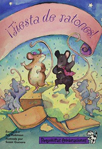 9780673770943: Pequenitas Celebraciones, Fiesta de Ratones!/Mouse Party, Single Copy, Fluency, Stage 3 (Little Celebrations Spanish)