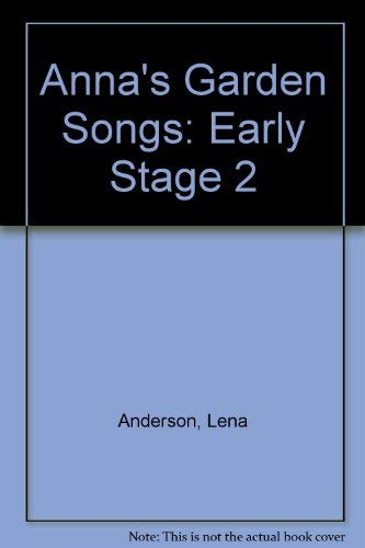 9780673771193: Anna's Garden Songs: Early Stage 2