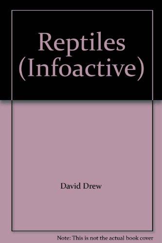 9780673776150: Reptiles (Infoactive)