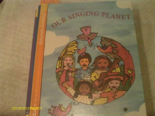 9780673800138: Our Singing Planet
