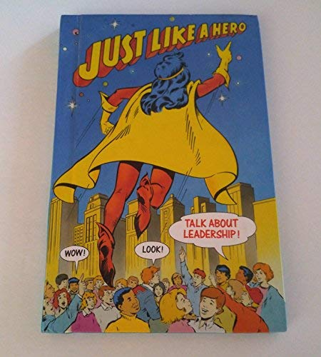 9780673800664: Just Like A Hero (Celebrate Reading, Grade 6)