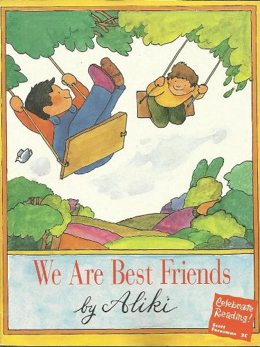 9780673801036: We are best friends