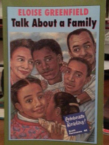 9780673801289: Talk About A Family (Celebrate Reading Program Series/Grade Level 4)