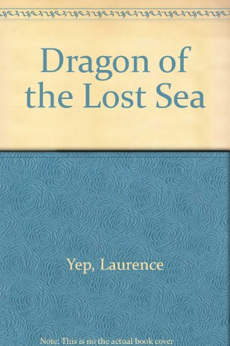 9780673801395: Dragon of the Lost Sea