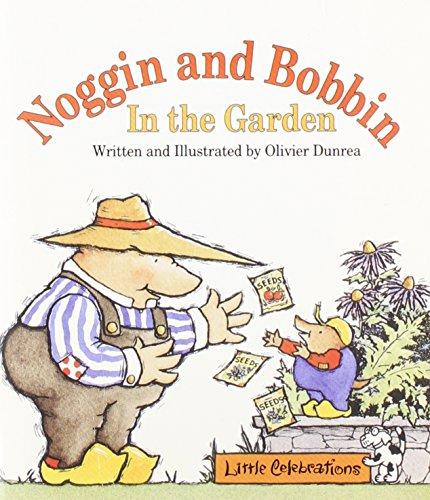 9780673803696: CELEBRATE READING! LITTLE CELEBRATIONS: NOGGIN BOBBIN GARDEN THE THE THE THE COPYRIGHT 1995