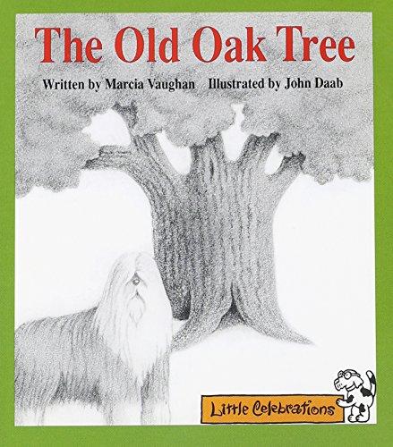 9780673803702: Cr Little Celebrations the Old Oak Tree Grade 1 Copyright 1995;Little Celebrations