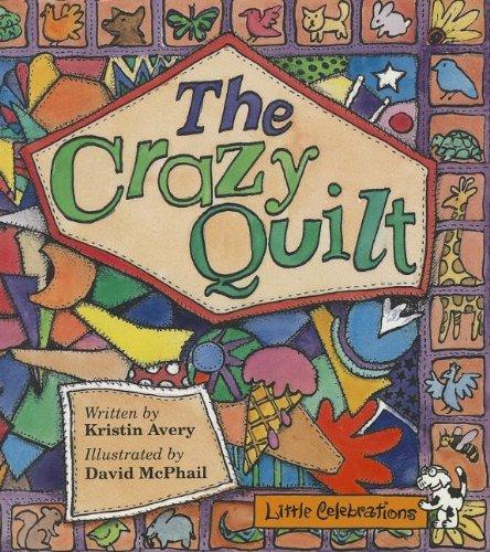 9780673803900: CR LITTLE CELEBRATIONS THE CRAZY QUILT GRADE 1 COPYRIGHT 1995