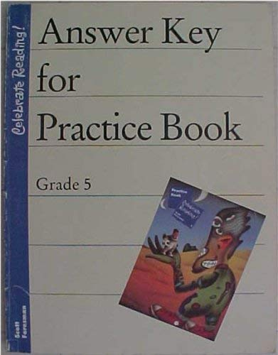 9780673804457: Answer Key For Practice Book Grade 5 Scott Foresman Celebrate Reading