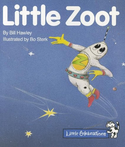 9780673805690: CELEBRATE READING! GRADE K: LITTLE ZOOT (Little Celebrations)