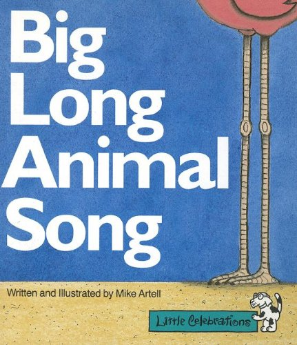 9780673805720: CR LITTLE CELEBRATIONS BIG LONG ANIMAL SONG GRADE K COPYRIGHT 1995