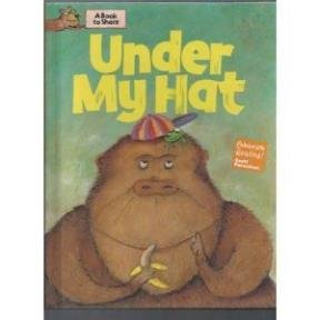 Under My Hat (Celebrate Reading!): Illustrator-Andrew Shachat