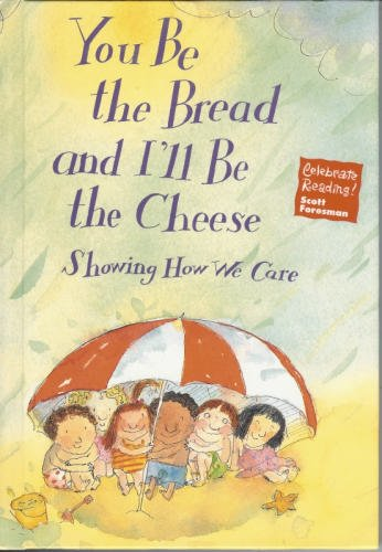 You Be the Bread and I'll Be: XXX