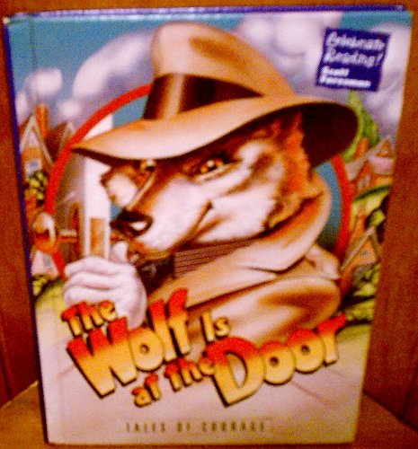 9780673811530: The Wolf is at the Door