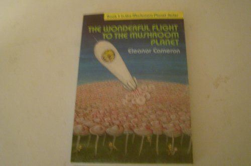9780673817785: The Wonderful Flight to the Mushroom Planet (Book 1 in the Mushroom Planet Series)