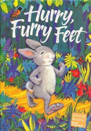 Hurry, Furry Feet (Celebrate Reading, Book B): Stan Berenstain; Jan