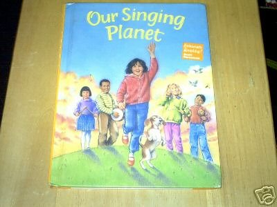 9780673820839: Our Singing Planet (Celebrate Reading!, Book C)