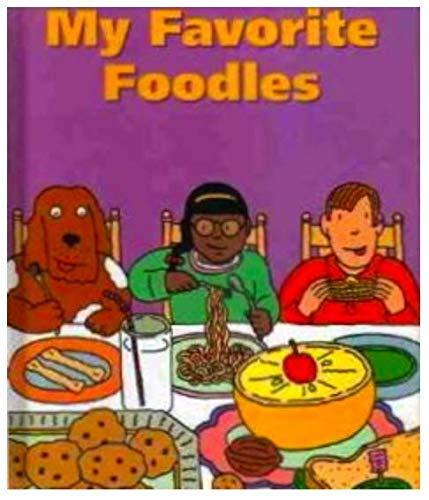 Scott Foresman, Celebrate Reading My Favorite Foodles: Scott Foresman