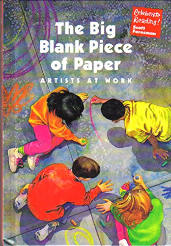 9780673820891: The Big Blank Piece of Paper: Artists At Work