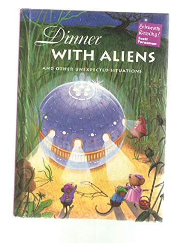 9780673820990: Celebrate Reading Dinner with Aliens 3rd Grade Level 3E