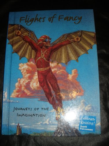 Flights of Fancy: Journeys of the Imagination, Book A,