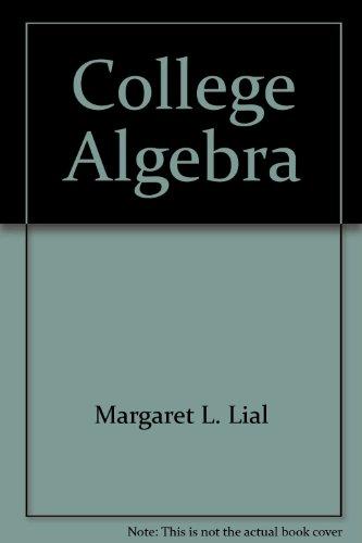 9780673978196: College Algebra