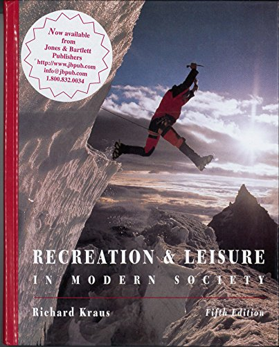 Recreation & Leisure in Modern Society: Kraus, Richard