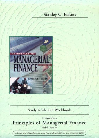 9780673980632: Study Guide and Workbook to Accompany Principles of Managerial Finance